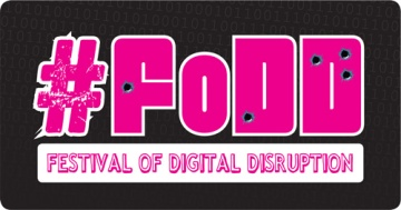 #FoDD Festival of Digital Distruption